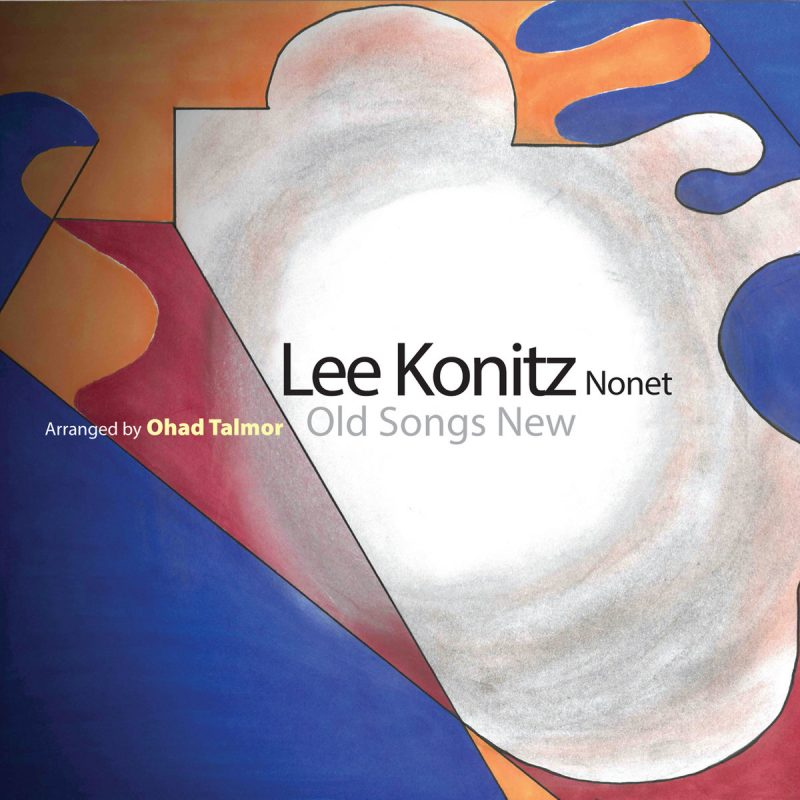 Lee Konitz Nonet, Old Songs New