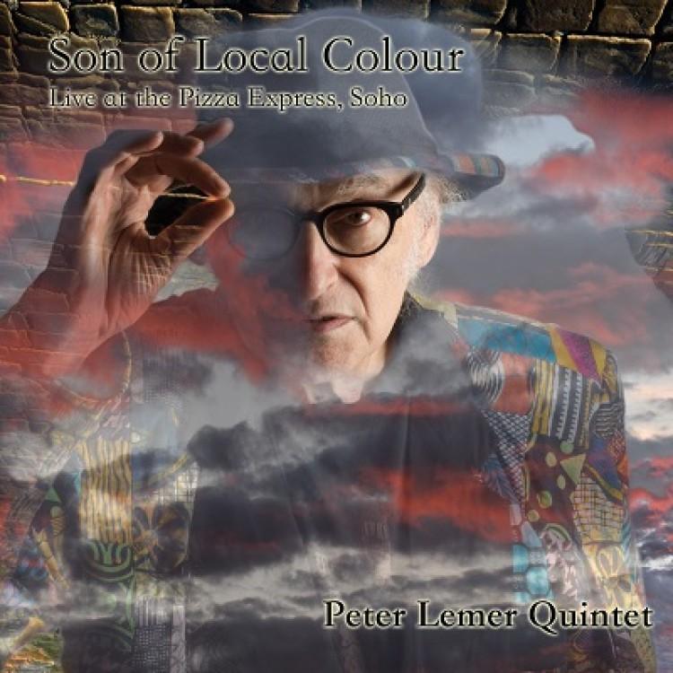 Peter Lemer Quintet, Son of Local Colour
