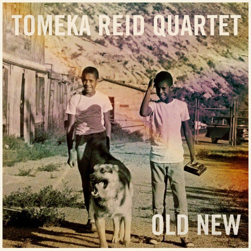 Tomeka Reid Quartet, Old New
