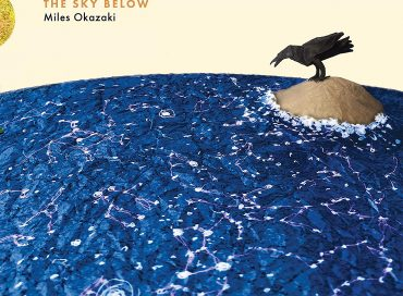 Miles Okazaki: The Sky Below (Pi)