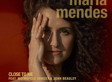Maria Mendes: Close to Me (Justin Time)