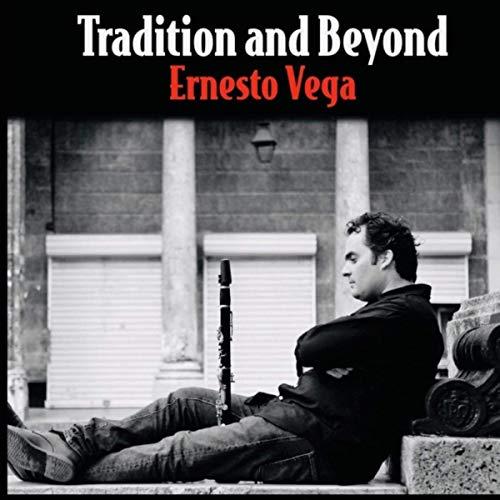 Ernesto Vega, Tradition and Beyond