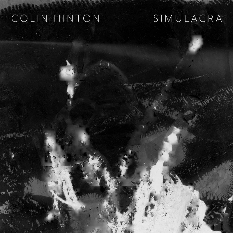 Colin Hinton, Simulacra