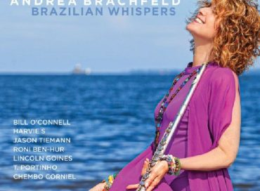 Andrea Brachfeld: Brazilian Whispers (Origin)