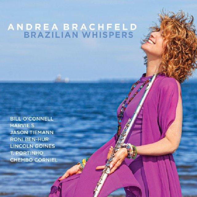 Andrea Brachfeld, Brazilian Whispers