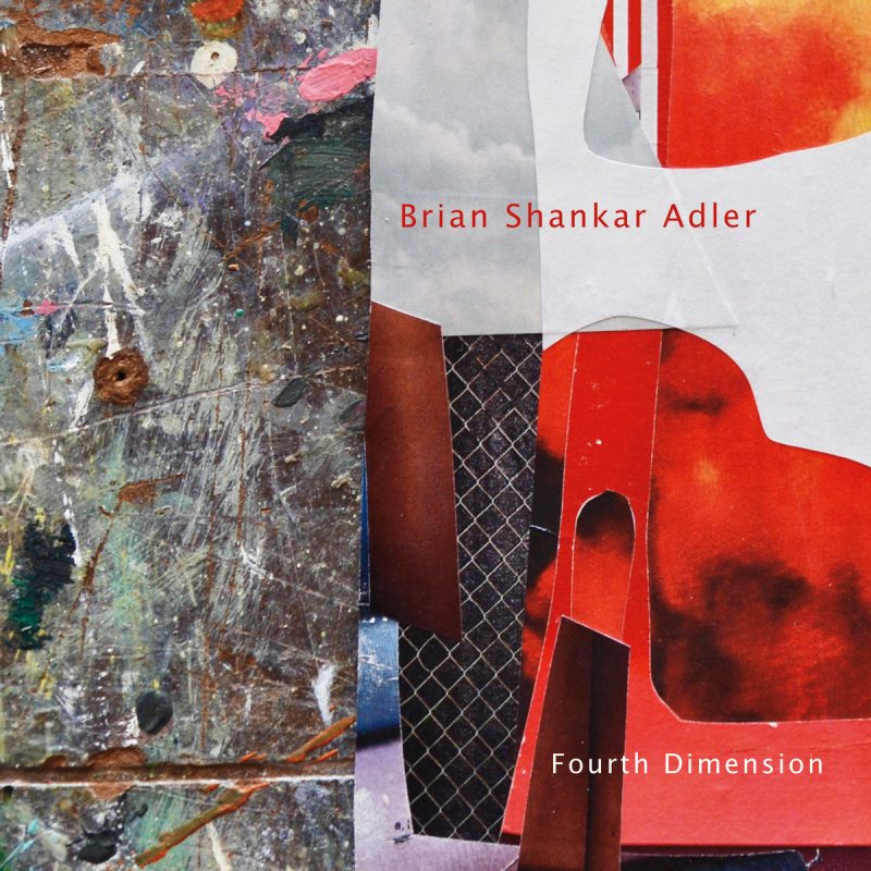 Brian Shankar Adler, Fourth Dimension