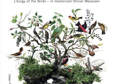 Daniel Bernardes & Drumming GP: Liturgy of the Birds – In Memoriam Olivier Messiaen (Clean Feed)