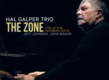 Hal Galper Trio: The Zone: Live at the Yardbird Suite (Origin)