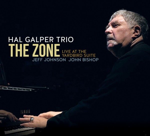 Hal Galper Trio, The Zone: Live at the Yardbird Suite