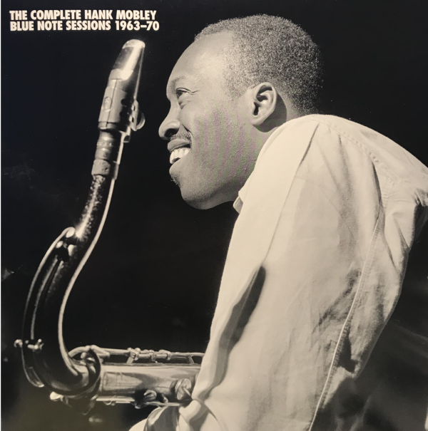 Hank Mobley, The Complete Hank Mobley Blue Note Sessions 1963-70