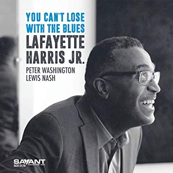 Lafayette Harris, Jr., You Can't Lose With the Blues