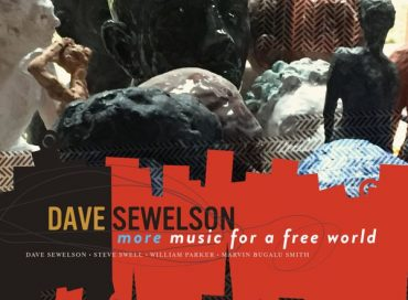 Dave Sewelson: More Music for a Free World (Mahakala)