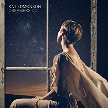 Kat Edmonson, Dreamers Do