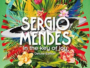 SérgioMendes: In the Key of Joy  (Concord)