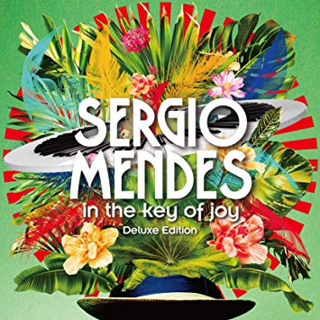 Sérgio Mendes, In the Key of Joy