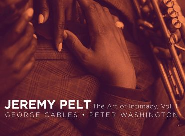 Jeremy Pelt: The Art of Intimacy, Vol. 1 (HighNote)
