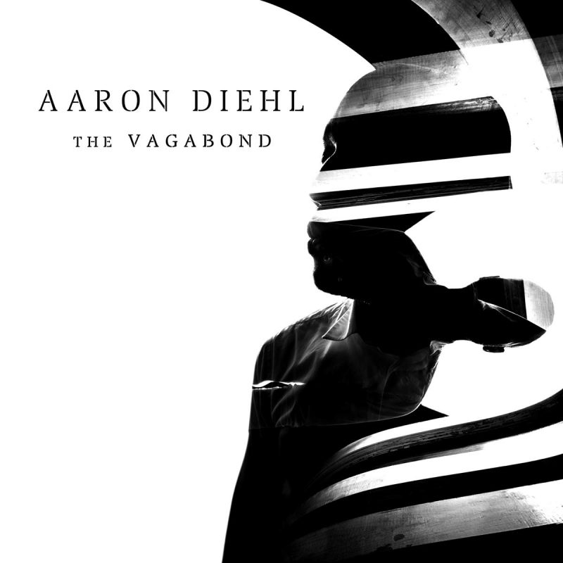 Aaron Diehl, The Vagabond
