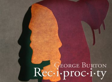 George Burton: Rec-i-proc-i-ty (Inner Circle)