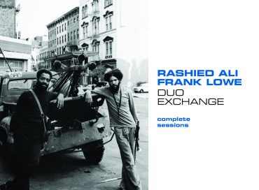 Rashied Ali/Frank Lowe: Duo Exchange: Complete Sessions (Survival)