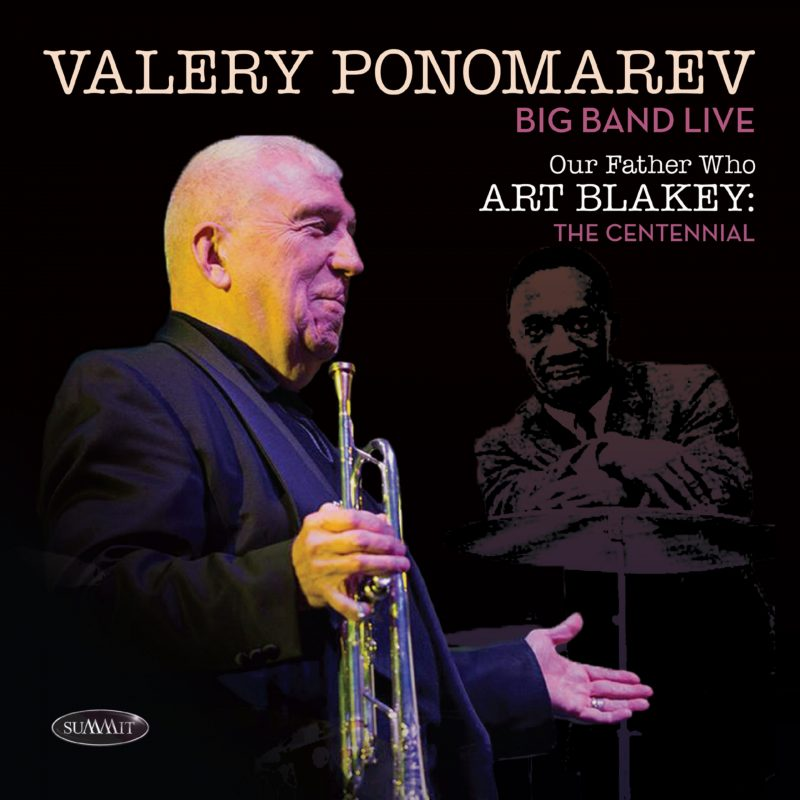 Cover of Valery Ponomarev live album Our Father Who Art Blakey: The Centennial