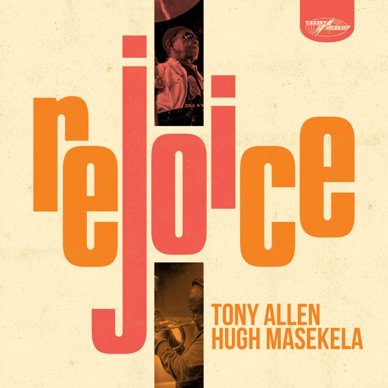 Cover of Rejoice album by Tony Allen and Hugh Masekela