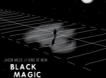 Jason Miles/Kind of New: Black Magic (Ropeadope)