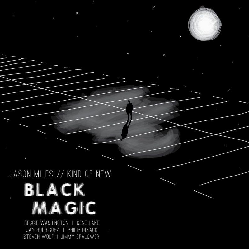 Jason Miles/Kind of New, Black Magic