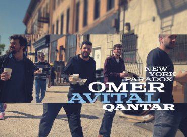 Omer Avital Qantar: New York Paradox (Zamzama/jazz&people)