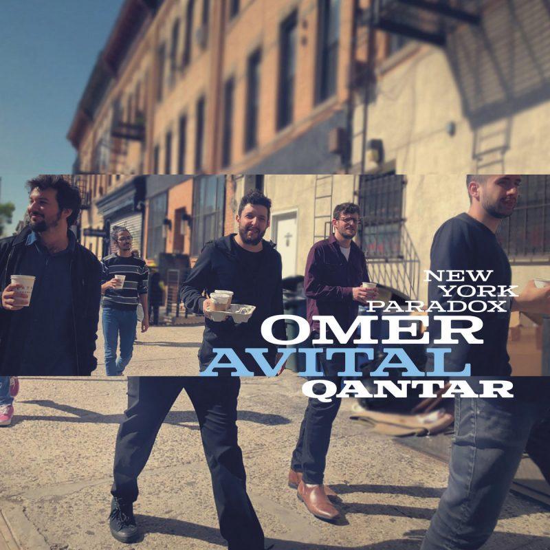 Omer Avital Qantar: New York Paradox
