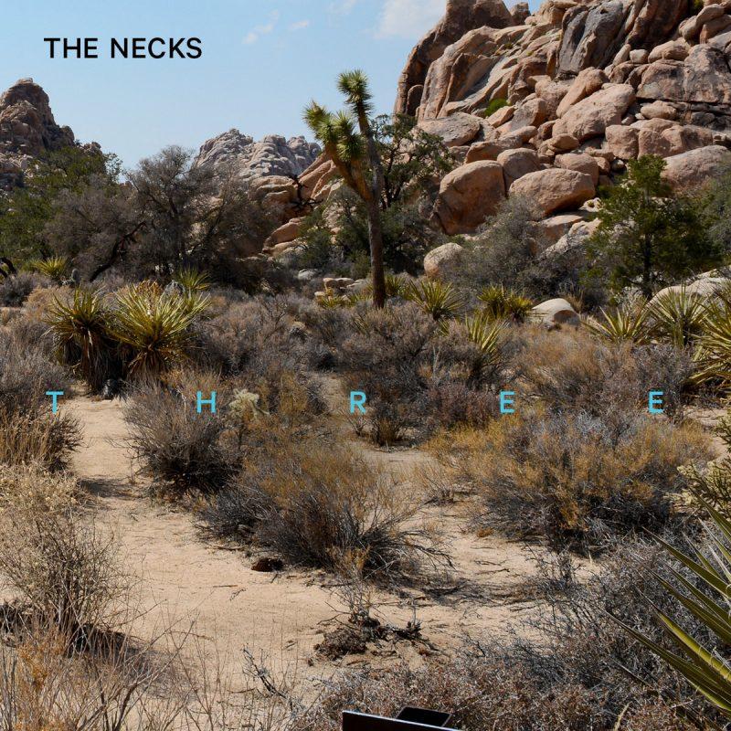 The Necks: Three