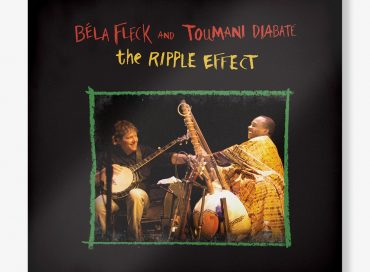 Béla Fleck and Toumani Diabaté: The Ripple Effect (Craft)