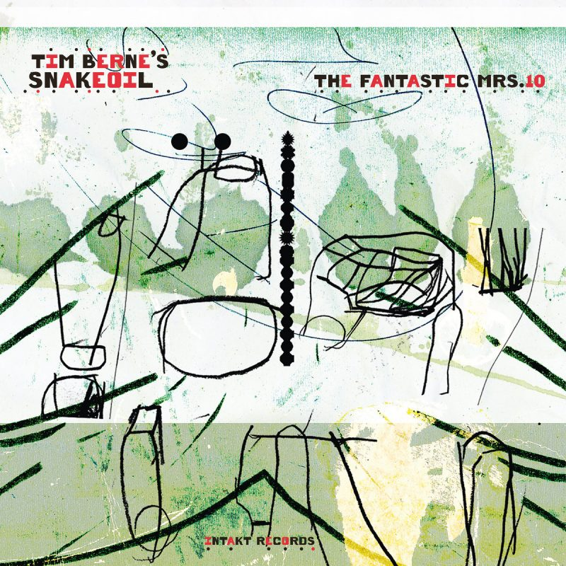 Tim Berne's Snakeoil, Fantastic Mrs. 10