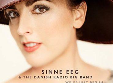 Sinne Eeg & the Danish Radio Big Band: We've Just Begun (BFM Jazz)