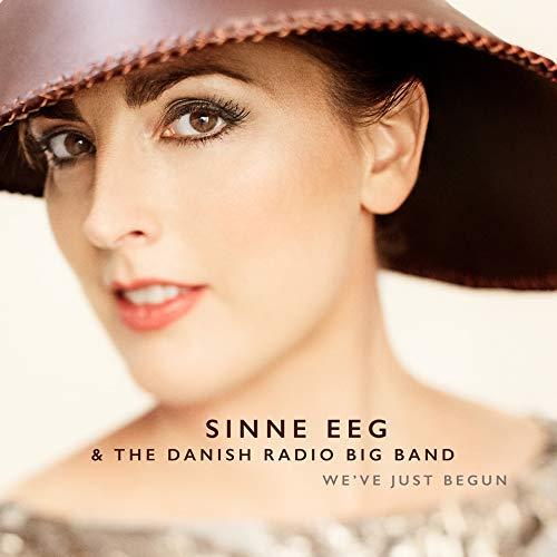 Sinne Eeg & the Danish Radio Big Band: We've Just Begun