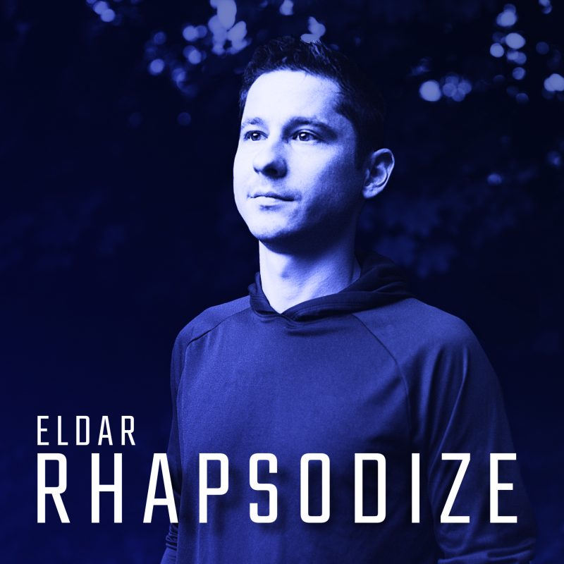 Eldar Djangirov, Rhapsodize