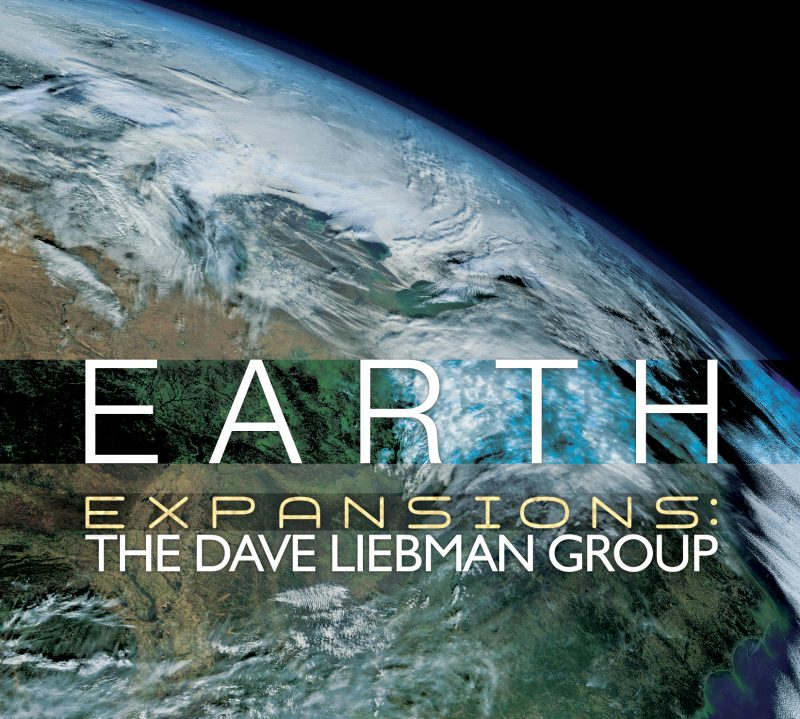 Expansions: The Dave Liebman Group: Earth