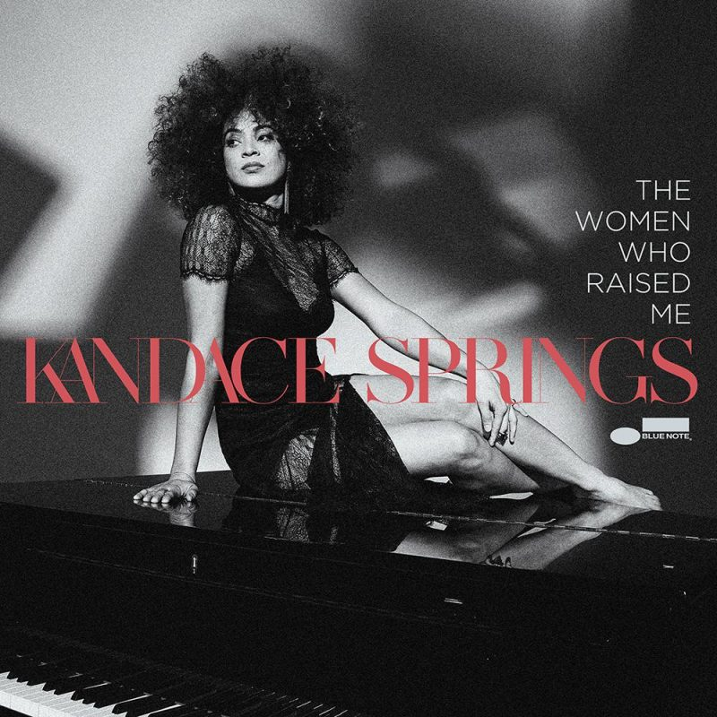 Kandace Springs, The Women Who Raised Me