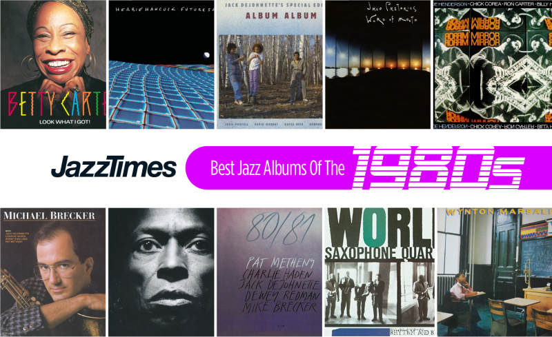 JazzTimes Readers' Poll: The 10 Best Jazz Albums of the 1980s