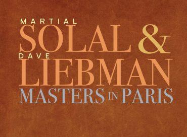 Martial Solal & Dave Liebman: Masters in Paris (Sunnyside)