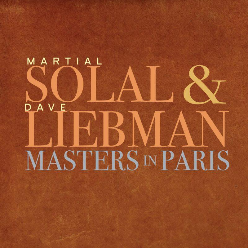 Martial Solal & Dave Liebman: Masters in Paris