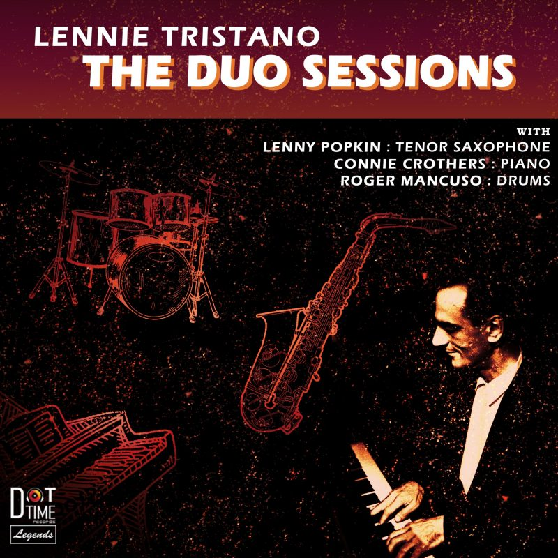 Lennie Tristano: The Duo Sessions