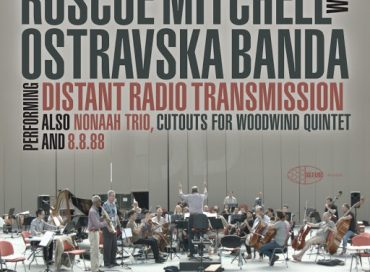 Roscoe Mitchell with Ostravská Banda: Distant Radio Transmission (Wide Hive)