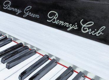 Benny Green: Benny's Crib (Sunnyside)