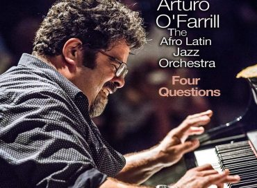 Arturo O'Farrill & the Afro Latin Jazz Orchestra: Four Questions (Zoho)