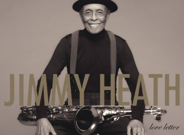 Jimmy Heath's Final Album Is Coming in July