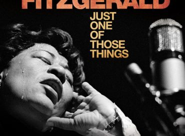 Ella Fitzgerald: Just One of Those Things (Eagle Rock)