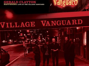 Gerald Clayton: Happening: Live at the Village Vanguard (Blue Note)