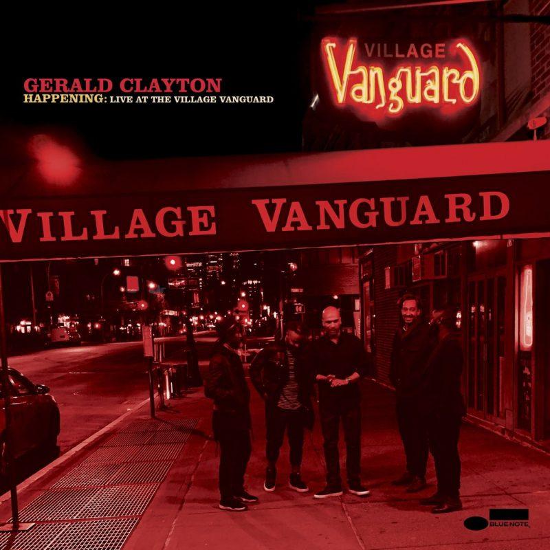 Gerald Clayton: Happening: Live at the Village Vanguard
