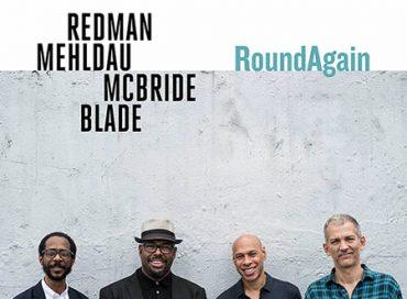 Redman Mehldau McBride Blade: RoundAgain (Nonesuch)