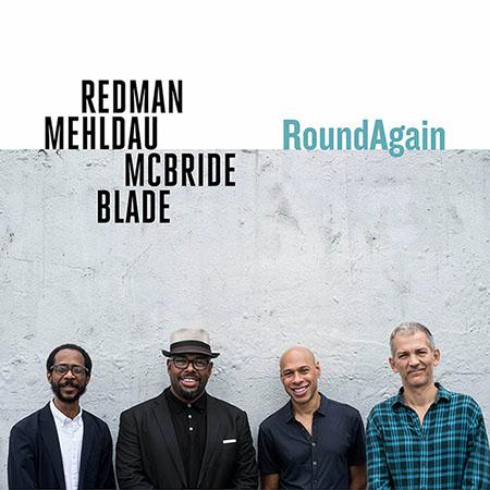 Redman Mehldau McBride Blade: RoundAgain